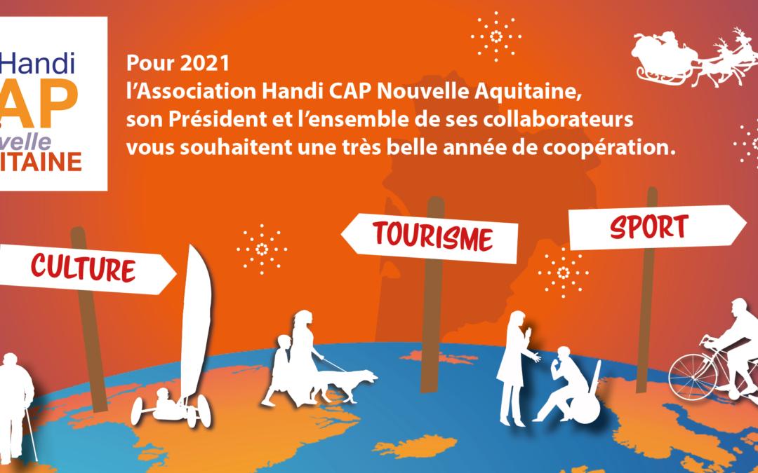 Meilleurs vœux pour une année 2021 accessible à loisirs en Nouvelle-Aquitaine!